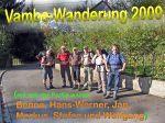 LosVambos-Wanderung 2009